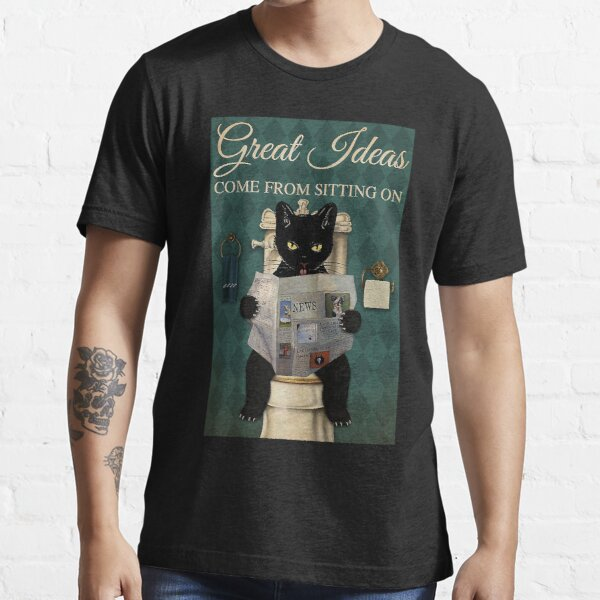 Restroom Great ideas come from sitting on a toilet Black Cat  Essential T-Shirt