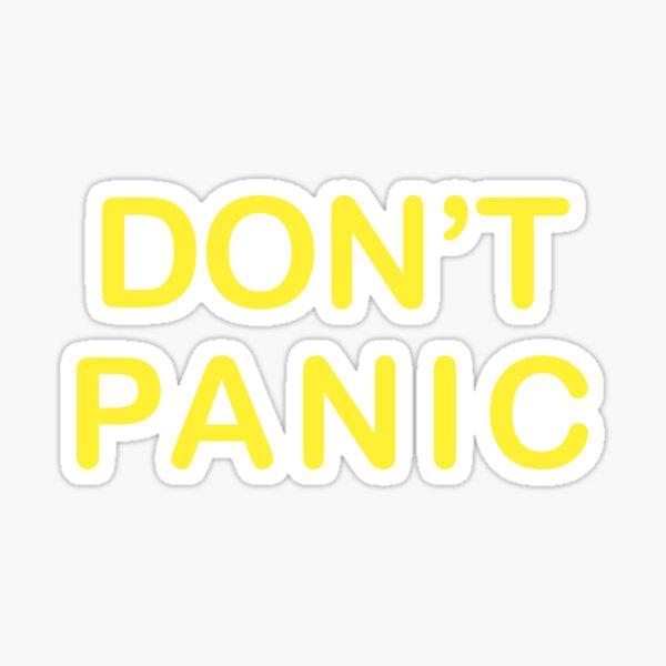 Don't Panic Graphic Print Sticker