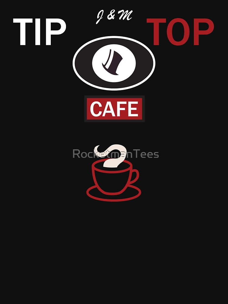 Tip Top Cafe from Groundhog Day by RocketmanTees