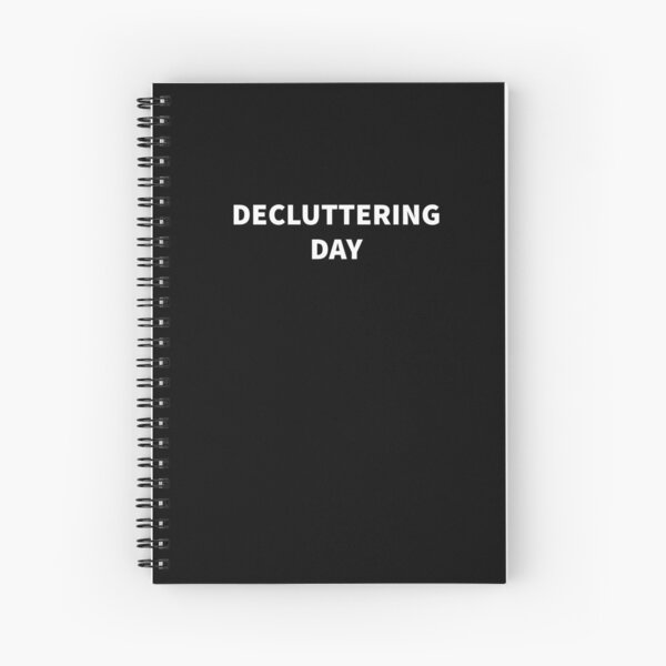 Decluttering Day Spiral Notebook