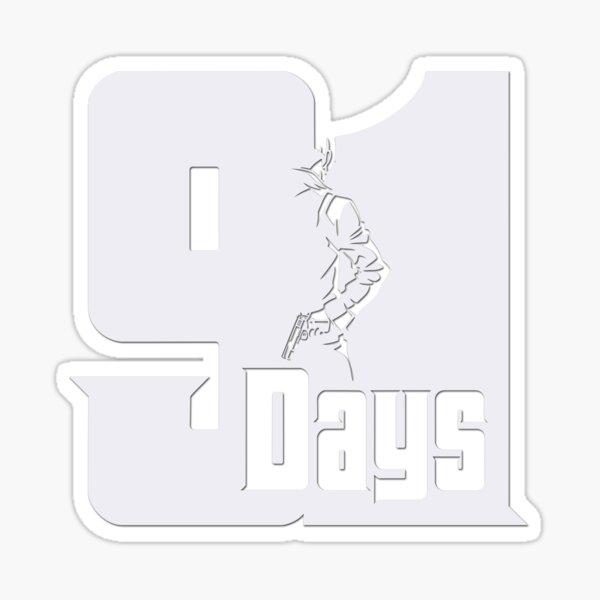 91 Days Sticker