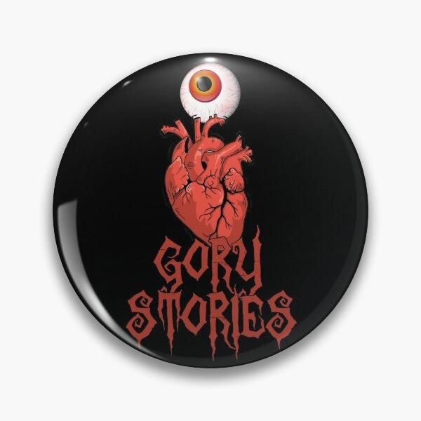 I LOVE GORY STORIES (alternative design) Pin