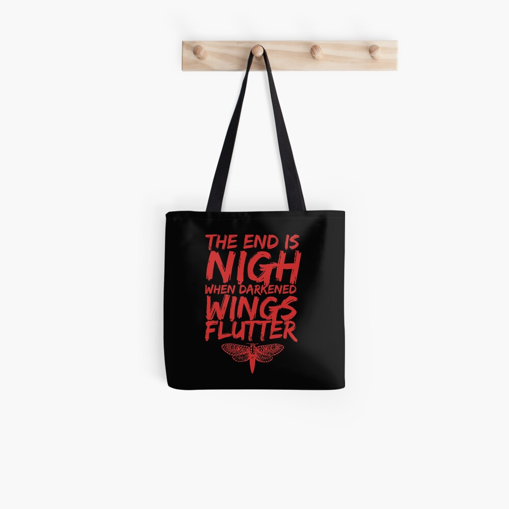 The End is Nigh When Darkened Wings Flutter Tote Bag