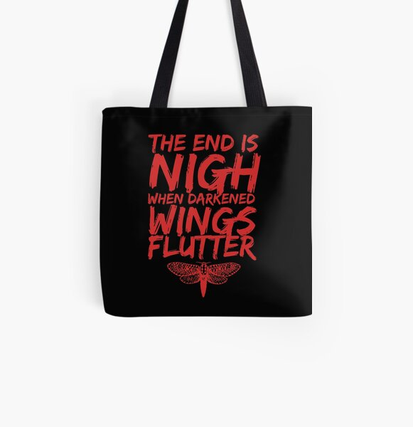 The End is Nigh When Darkened Wings Flutter All Over Print Tote Bag