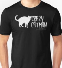 Crazy Cat Man 1 White Text Unisex T-Shirt
