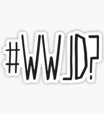 #WWJD? Sticker