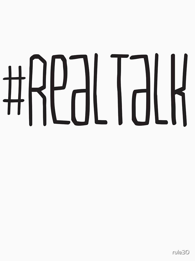 #REALTALK by rule30