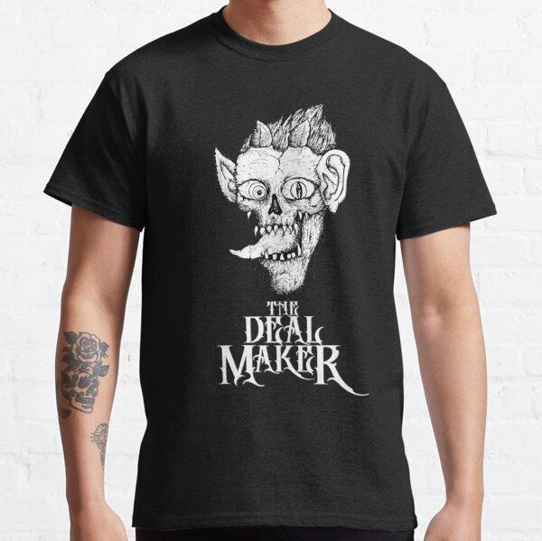 The Deal Maker Classic T-Shirt