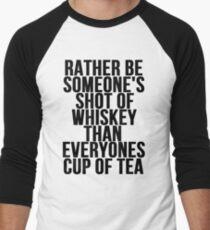 Rather Be Someone's Shot Of Whiskey Men's Baseball ¾ T-Shirt