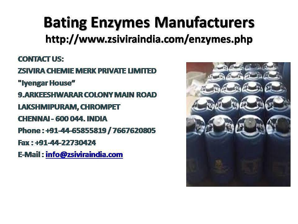 Bating Enzymes Manufacturers by ZsiviraIndia