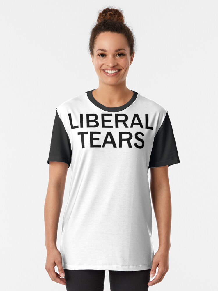 Alternate view of Liberal Tears Graphic T-Shirt