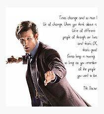 11th Doctor's Quote Photographic Print