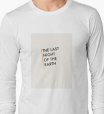 The Last Night Of The Earth - Bukowski Long Sleeve T-Shirt
