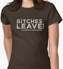 Bitches Leave! Women's Fitted T-Shirt