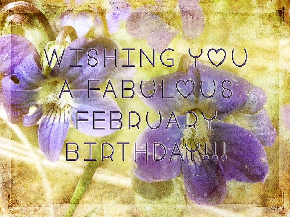 feb. birthday wish by vigor