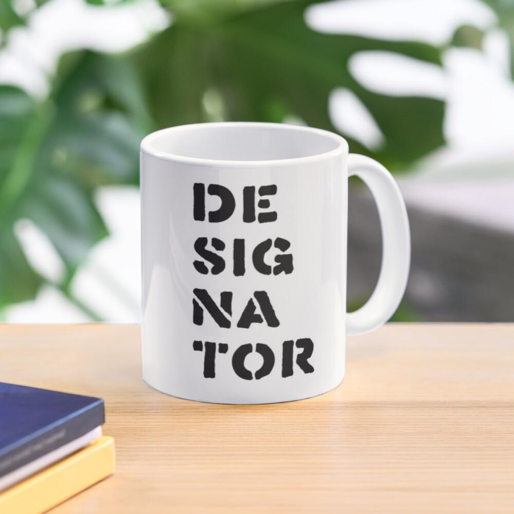 Designator Mug