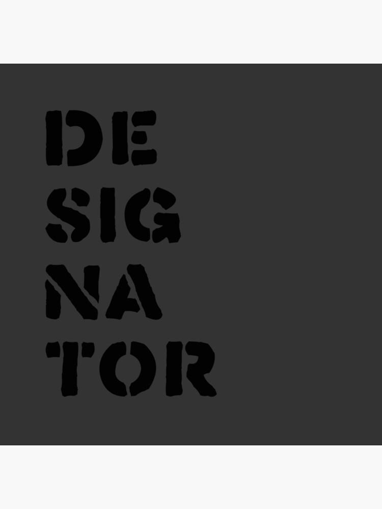 Designator by designator