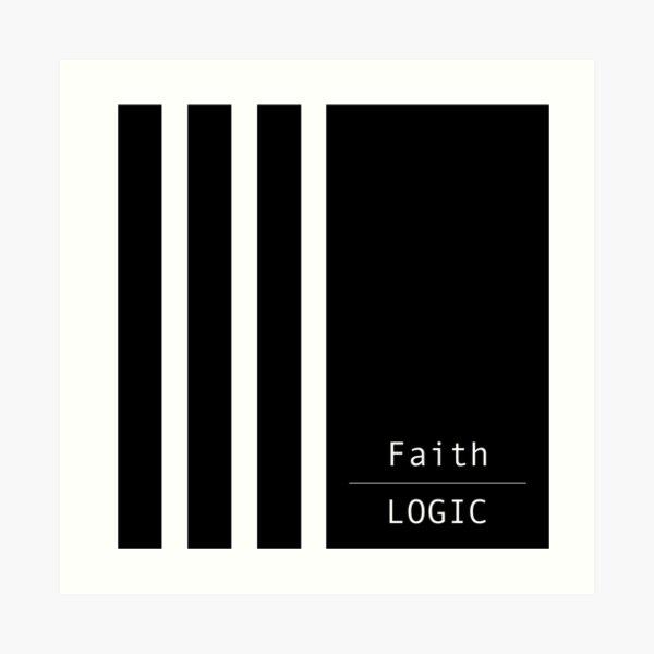 Faith over logic Art Print