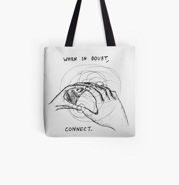 When In Doubt, Connect All Over Print Tote Bag
