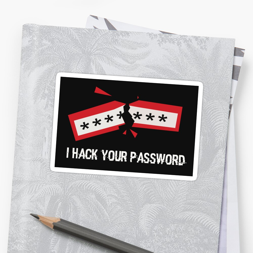 I Hack Your Password by blackbase