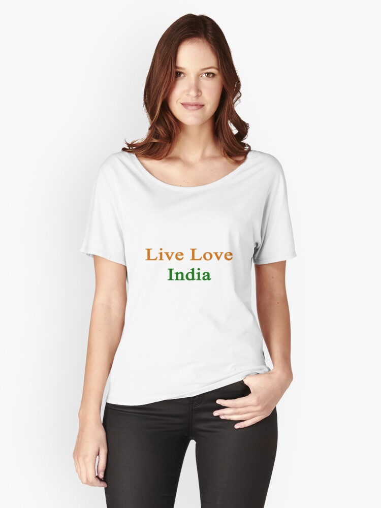 Live Love India  Women's Relaxed Fit T-Shirt Front