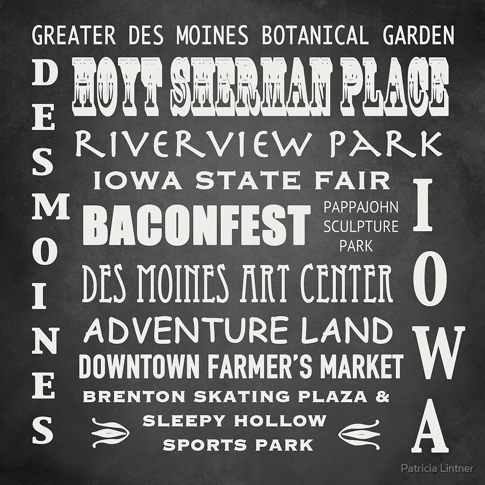 Des Moines Famous Landmarks by Patricia Lintner