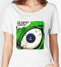 The Eye! Women's Relaxed Fit T-Shirt