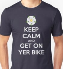 Keep Calm and Get On Yer Bike T-Shirt