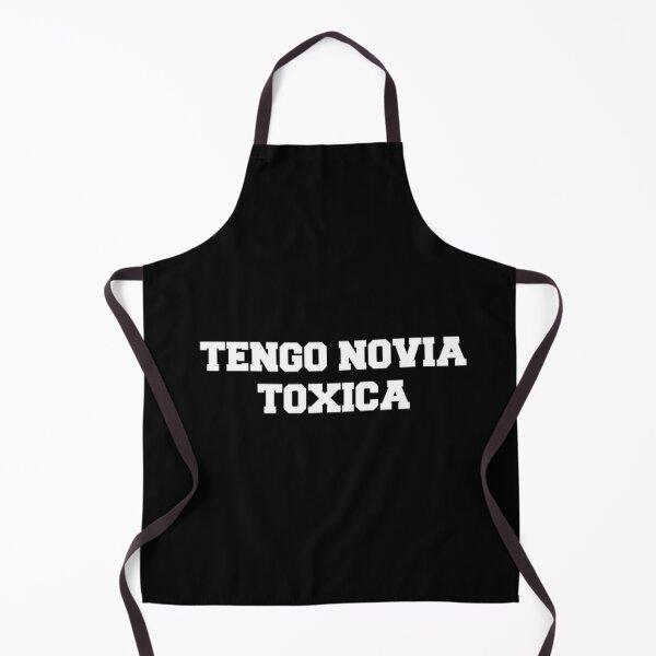 Tengo Novia Novio Funny Mexican Spanish Toxica Apron