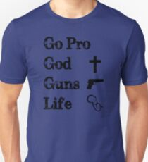 Pro God, Guns, Life T-Shirt