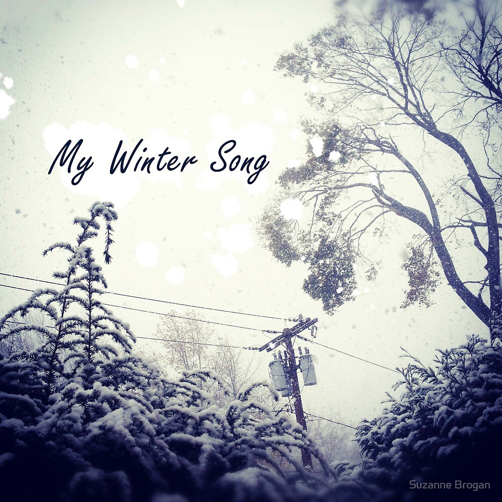 My Winter Song by Suzanne Brogan
