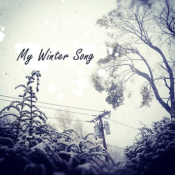 My Winter Song by suzannebrogan