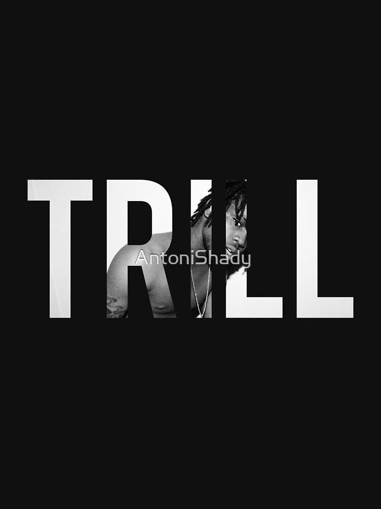 TRILL Sosa #1 by AntoniShady