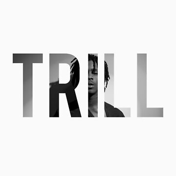 TRILL Sosa #2 by AntoniShady