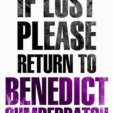 If lost please return to Benedict Cumberbatch by NavyDream