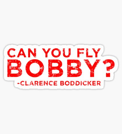 Can You Fly Bobby? Sticker