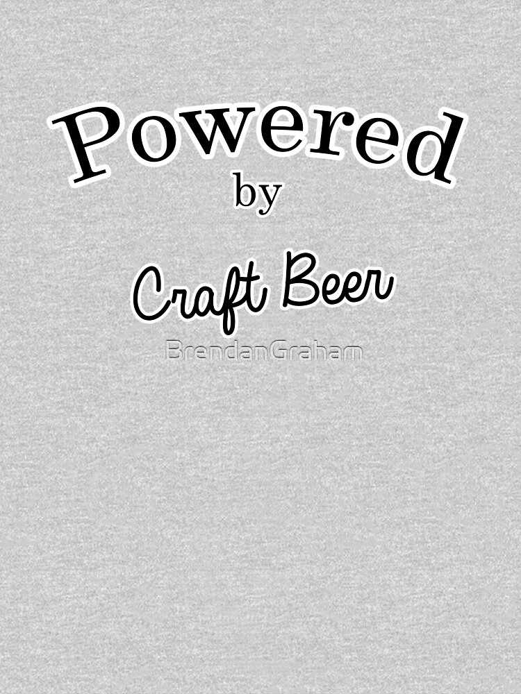 Powered By Craft Beer by BrendanGraham