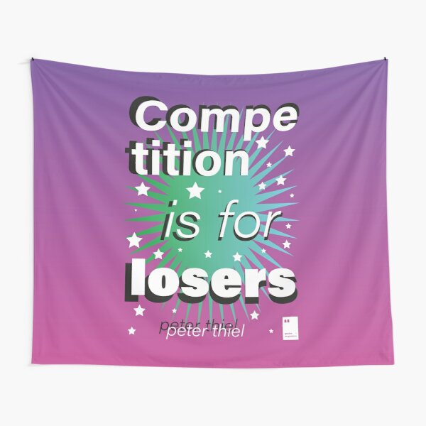 Competition is for Losers Tapestry