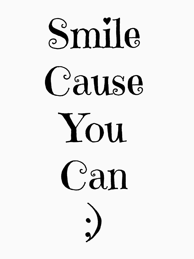 Smile Cause You Can by LindseyMey