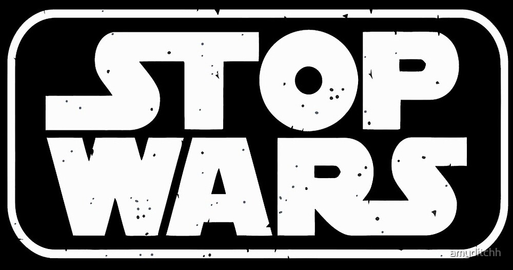 stop wars star wars  by amyditchh