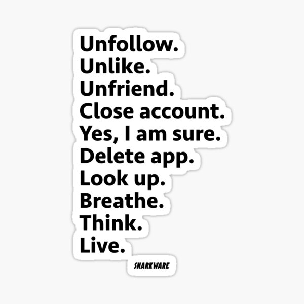 Unfollow Unlike Unfriend - Anti Social Media Sticker