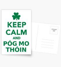 Keep calm and pog mo thoin Postcards