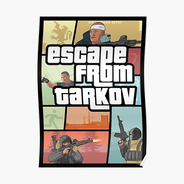 Escape from Tarkov - GTA Style Poster
