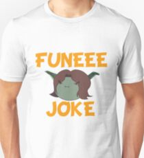 FUNEEE JOKE T-Shirt