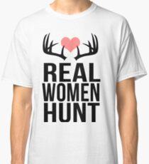 Real Women Hunt Classic T-Shirt