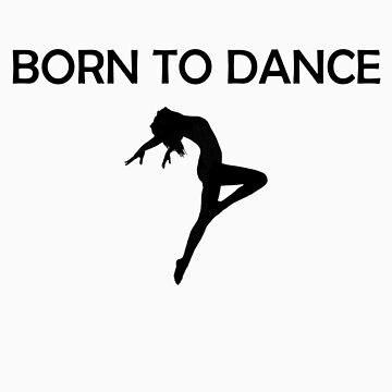 Born To Dance Black Version by shadowfallx