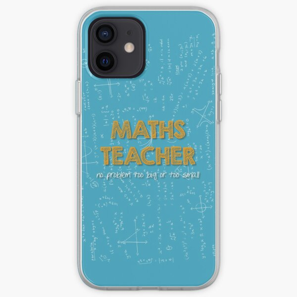 Maths Teacher (no problem too big or too small) - blue iPhone Soft Case