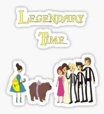IT'SSSSS LEGENDARY TIME Sticker