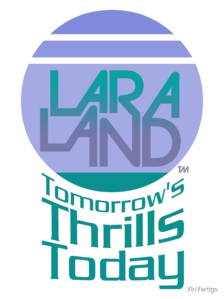 Lara Land Logo Tee by VinVertigo