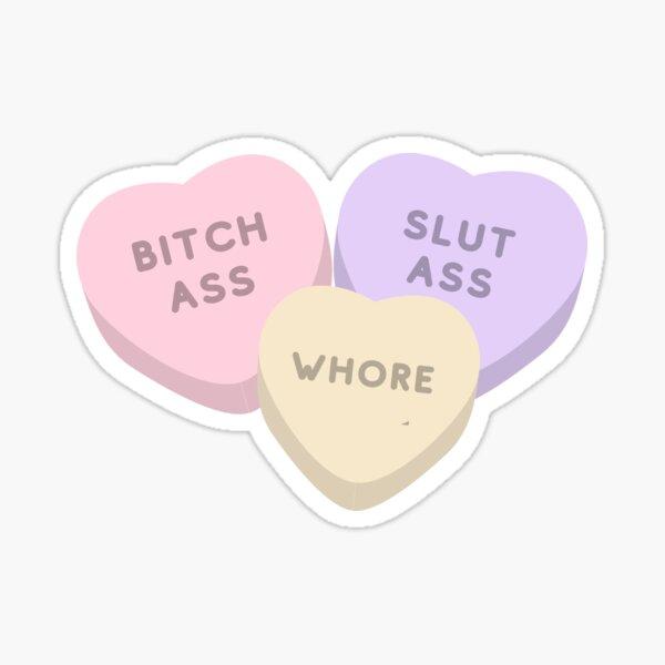 90 Day Fiance - Bitch ass, slut ass, whore - candy hearts Glossy Sticker